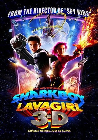 The Adventures of Sharkboy and Lavagirl 3-D