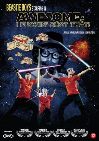 Beastie Boys: Awesome, I fucking shot that!