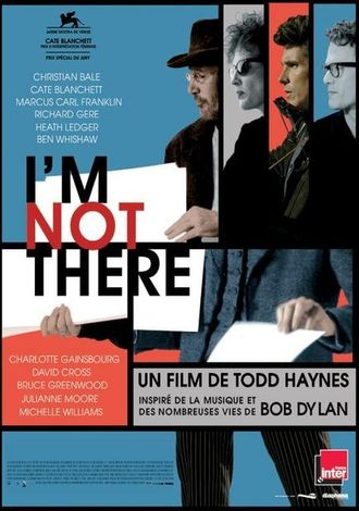 I'm Not There: Suppositions on a Film Concerning Dylan