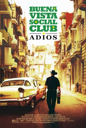 Buena Vista Social Club: Adios - Documentary
