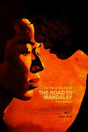 The Road To Mandalay - Drama