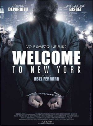 Welcome to New York - Thriller, Drame
