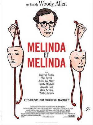 Melinda & Melinda - Comédie