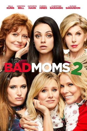Bad Moms 2 - Comédie
