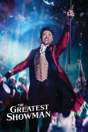 The Greatest Showman - Biografie, Drama, Musical
