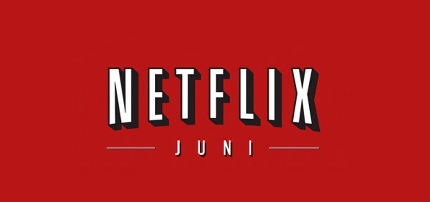 Deze 10 Nieuwkomers op Netflix moet je zien / juni 2016